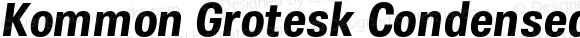 Kommon Grotesk Condensed Bold Italic