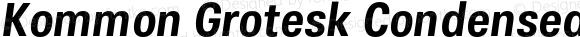 Kommon Grotesk Condensed SemiBold Italic