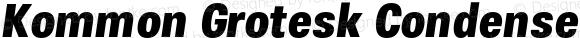 Kommon Grotesk Condensed UltraBold Italic