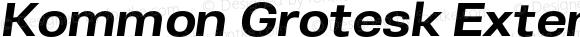 Kommon Grotesk Extended Bold Italic