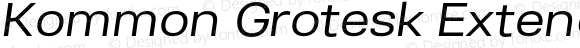 Kommon Grotesk Extended Regular Italic