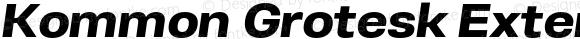 Kommon Grotesk Extended UltraBold Italic