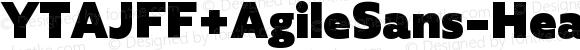YTAJFF+AgileSans-Heavy Heavy