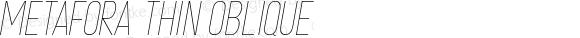 METAFORA Thin Oblique