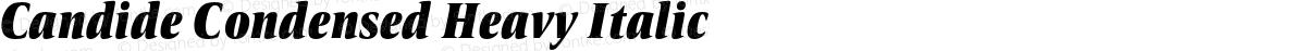 Candide Condensed Heavy Italic
