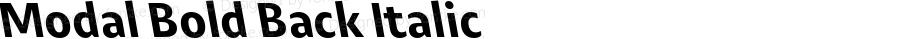 Modal Bold Back Italic Version 1.001;PS 001.001;hotconv 1.0.88;makeotf.lib2.5.64775