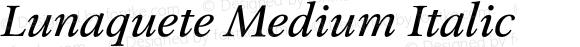 Lunaquete Medium Italic