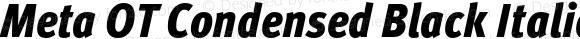 Meta OT Condensed Black Italic
