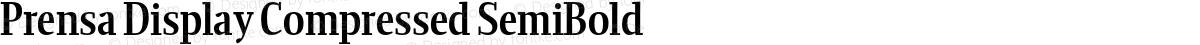Prensa Display Compressed SemiBold