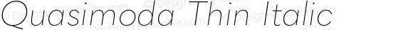 Quasimoda Thin Italic