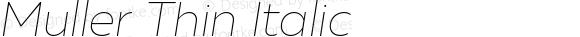 Muller Thin Italic
