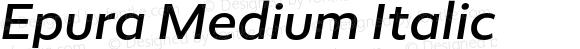 Epura Medium Italic