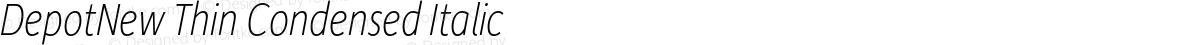 DepotNew Thin Condensed Italic