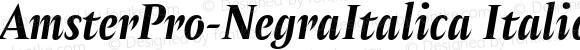 AmsterPro-NegraItalica Italic Version 1.000;PS 001.000;hotconv 1.0.70;makeotf.lib2.5.58329;com.myfonts.easy.pampatype.amster.pro-negra-italica.wfkit2.version.4mQG