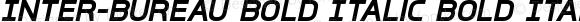 Inter-Bureau Bold Italic