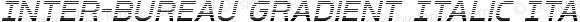Inter-Bureau Gradient Italic