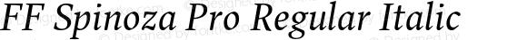 FF Spinoza Pro Regular Italic