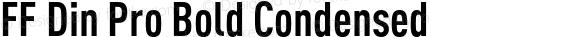 FF Din Pro Bold Condensed