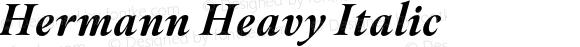 Hermann Heavy Italic