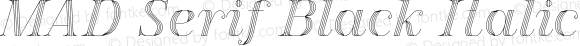 MAD Serif Black Italic