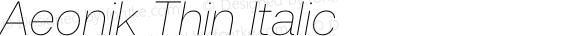 Aeonik Thin Italic