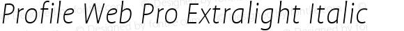 Profile Web Pro Extralight Italic
