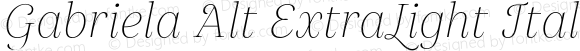 Gabriela Alt ExtraLight Italic