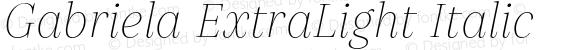 Gabriela ExtraLight Italic