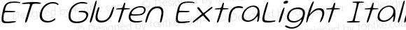 ETC Gluten ExtraLight Italic