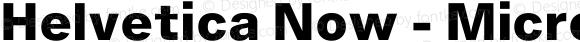 Helvetica Now - Micro Extra Bold