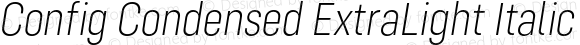 Config Condensed ExtraLight Italic