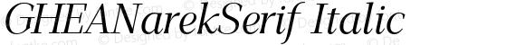 GHEANarekSerif Italic 1.000