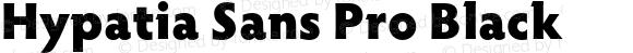 Hypatia Sans Pro Black
