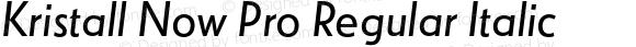 Kristall Now Pro Regular Italic