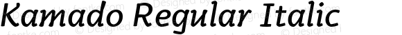 Kamado Regular Italic