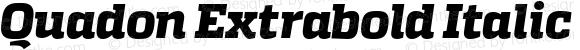 Quadon Extrabold Italic