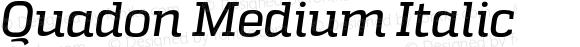 Quadon Medium Italic