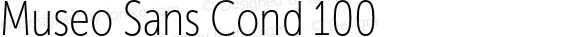 Museo Sans Cond 100 Version 1.023