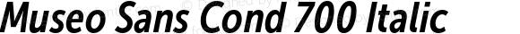 Museo Sans Cond 700 Italic