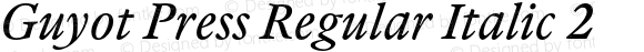 Guyot Press Regular Italic 2