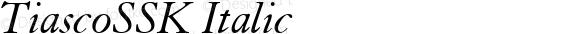 TiascoSSK Italic Altsys Metamorphosis:9/15/94
