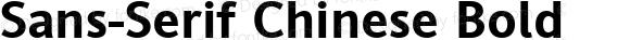 Sans-Serif Chinese Bold