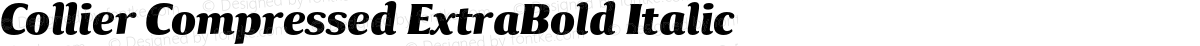 Collier Compressed ExtraBold Italic