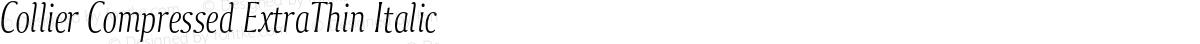Collier Compressed ExtraThin Italic