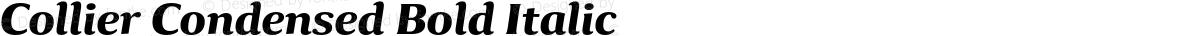 Collier Condensed Bold Italic