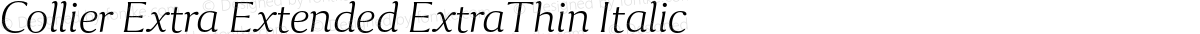 Collier Extra Extended ExtraThin Italic