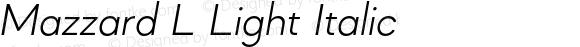 Mazzard L Light Italic