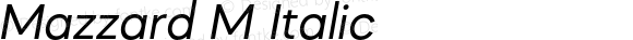 Mazzard M Italic