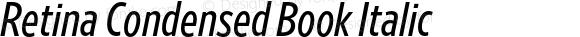 Retina Condensed Book Italic