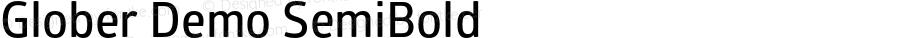 Glober Demo SemiBold Version 1.000;PS 001.000;hotconv 1.0.88;makeotf.lib2.5.64775